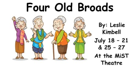 Four Old Broads by Leslie Kimbell tickets
