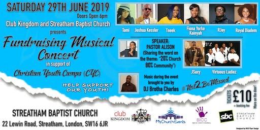 Club Kingdom & Streatham Baptist Church present Fundraising Musical Concert