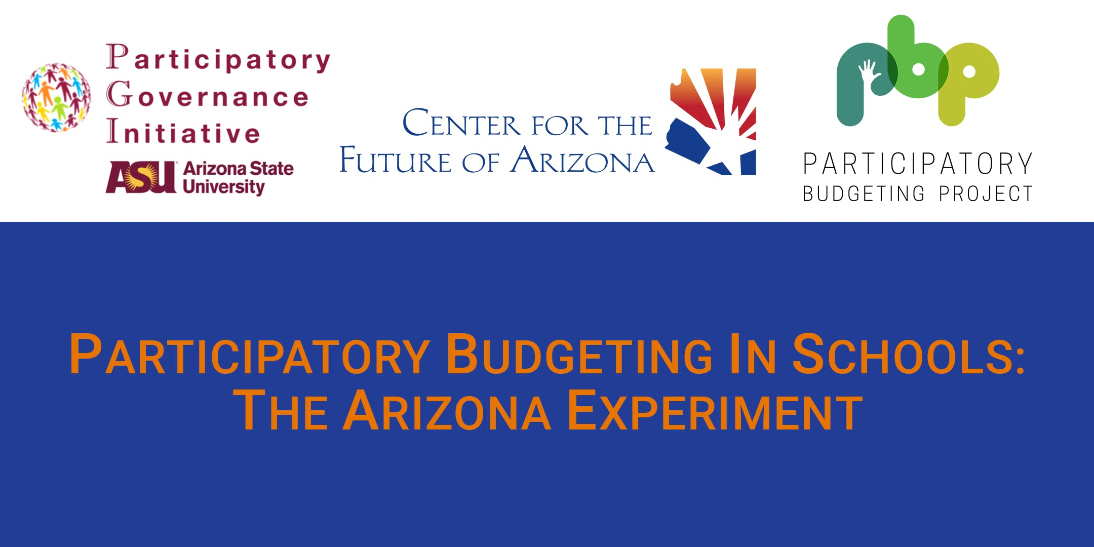 Participatory Budgeting in Schools: The Arizona Experiment