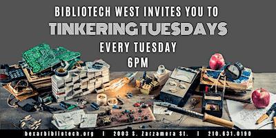 #Tinkering Tuesdays