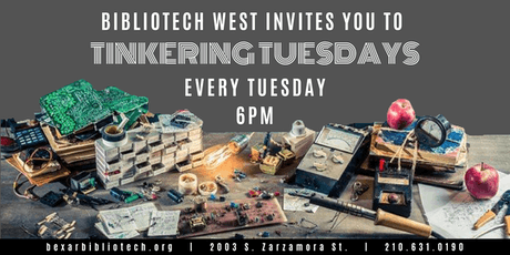 #Tinkering Tuesdays tickets