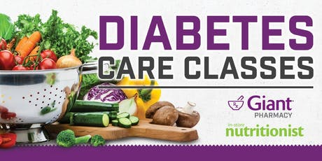 Diabetes Care Classes at Giant Food-Maryland  tickets