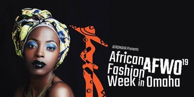 African Fashion Week Omaha  (Main Event)