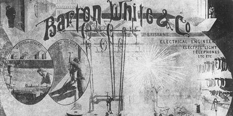Edward Barton: father of the electricity industry in Qld by B Becconsall and S Wallace tickets