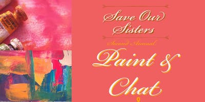 Save Our Sisters Second Annual: Paint & Chat