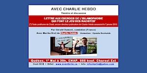 Québec- Avec Charlie Hebdo *** Théâtre et discussion***