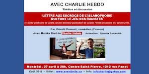 Montréal - Avec Charlie Hebdo *** Théâtre et...
