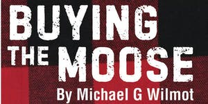 Buying the Moose | by Michael G. Wilmot | 03 May 2019