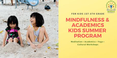 Summer Enrichment Program: Mindfulness & Academics for Children K-8th Grade tickets
