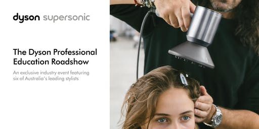 Dyson Professional Education Roadshow | Melbourne