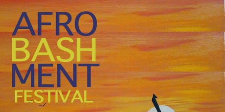 AFROBASHMENT FESTIVAL 2019 tickets