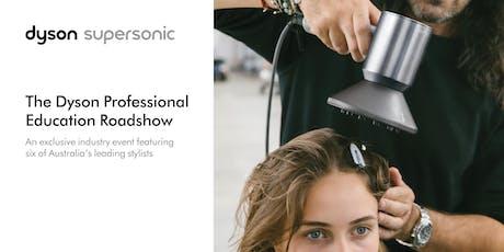 Dyson Professional Education Roadshow | Sydney tickets