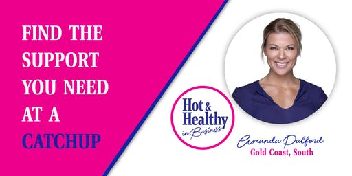 Hot & Healthy CATCHUP - Gold Coast South