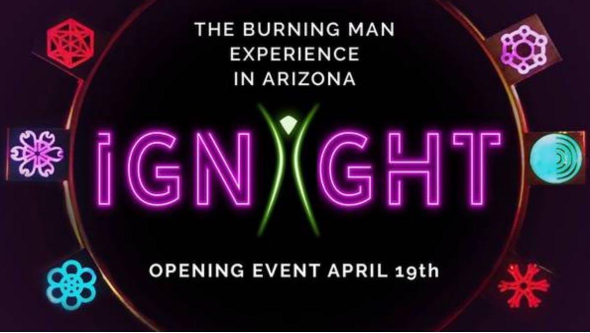 iGNiGHT! The Arizona Burning Man Experience