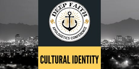 Deep Faith Apologetics Conference 2019 tickets