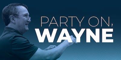 Party on, Wayne!