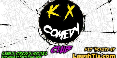 K X COMEDY CLUB! At Kings Cross Hotel tickets