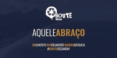 ROUTE Brasil - Aquele Abraço 08/JUN/2019 - Barra da Tijuca, Rio de Janeiro