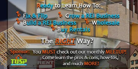Learn How to Start &/or Grow Your Own Real Estate Investing Business...the RIGHT Way! tickets