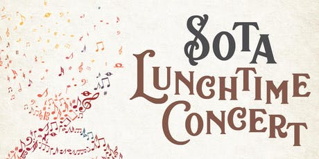 SOTA Lunchtime Concert - 23 Aug 19 tickets