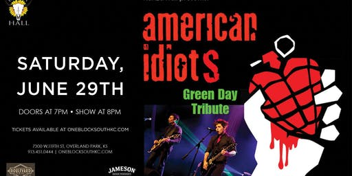 American Idiots LIVE at Kanza Hall