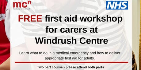 First Aid (part 2) - FREE workshop for Manchester carers tickets