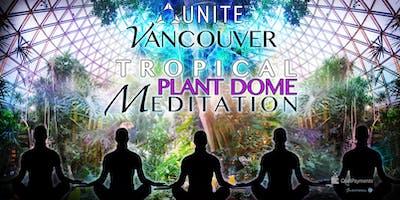 UNITE VANCOUVER ~ TROPICAL BIODOME MEDITATION W/ SINGING PLANTS 2.0