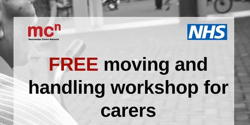 Moving and Handling - FREE workshop for Manchester carers