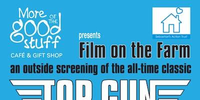 Film on the Farm @ More of the Good Stuff: Top Gun