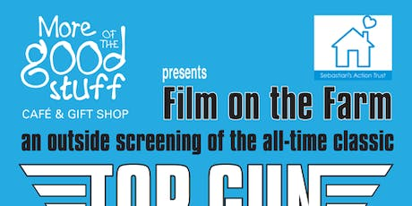 Film on the Farm @ More of the Good Stuff: Top Gun tickets