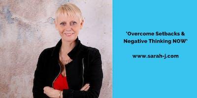 Overcome Setbacks and Negative Thinking Workshop