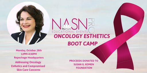 NASNPRO Oncology Esthetics Boot Camp Sponsored by Repêchage®