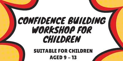 Confidence Building Workshop for Children aged 9 - 13