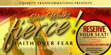 """She Walks FIERCE!""	 ---Faith over Fear--- tickets"