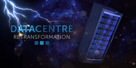 Data Centre Re-Transformation 2019 tickets