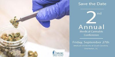 MUSC 2nd Annual Medical Cannabis: The Science of Cannabis and it's Changing