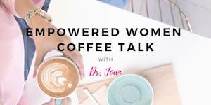 Empowered Women Coffee Talk- Brampton Branch