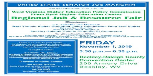 2019 US Senator Joe Manchin and WV Higher Education Policy Commission Erma Byrd Higher Education Center REGIONAL Job & Resource Fair