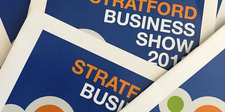 Stratford Business Show 2019 - FREE entry ticket tickets