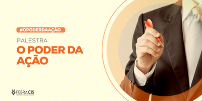 [SÃO PAULO/SP] Palestra O Poder da Ação 26 de abril