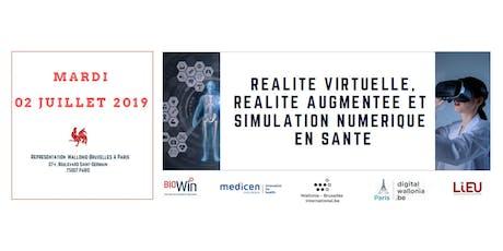 Réalité Virtuelle, Réalité Augmentée et Simulation Numérique en Santé tickets