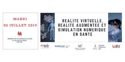 Réalité Virtuelle, Réalité Augmentée et Simulation Numérique en Santé