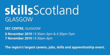 Skills Scotland Glasgow 2019 - School / College Registration  tickets
