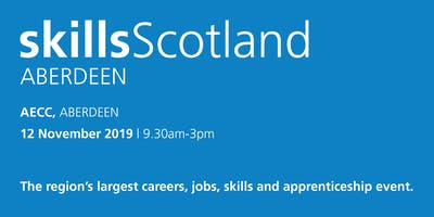 Skills Scotland Aberdeen 2019 - School / College Registration