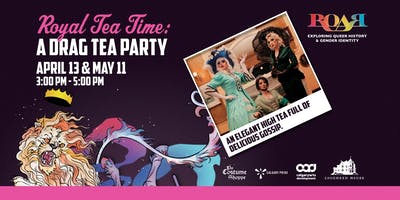 Royal Tea Time: a Drag tea party.