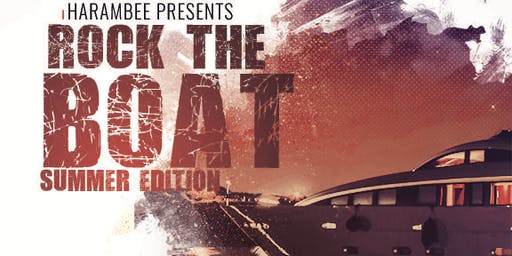 Harambee Presents Rock The Boat: Summer Edition