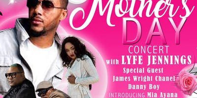 Mother's Day Night W/ Lyfe!! Featuring James Wright Chanel