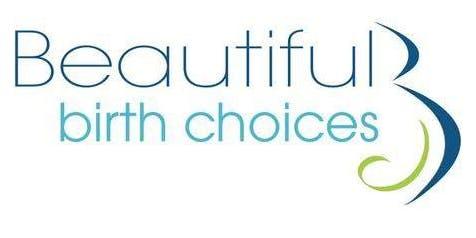 Beautiful Birth Choices Comfort Measures Class - November 21, 2019