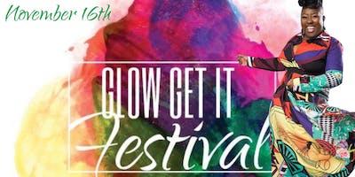 Glow Get It Festival!