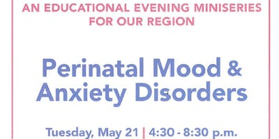CNY RPP Educational Evenings - Perinatal Mood & Anxiety Disorders